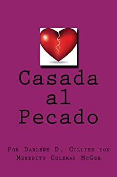 Casada al Pecado (Spanish Edition) by [Collier, Darlene, McGee, Meredith]