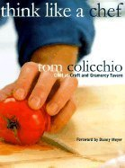 Read Online Think Like a Chef (00) by Colicchio, Tom [Hardcover (2000)] pdf