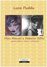 Read Online Mino Maccari e Federico Fellini. Quando pittura e cinema si confrontano pdf epub