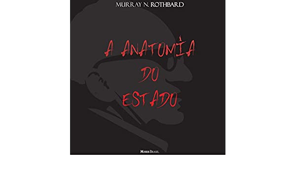 Amazon.com: A Anatomia do Estado [The Anatomy of the State] (Audible ...