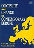 Continuity and Change in Contemporary Europe, Church, Clive H. and Hendriks, Gisela, 1858984149