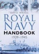 [Royal Navy Handbook 1939-1945] (Ww2 Navy Uniforms)