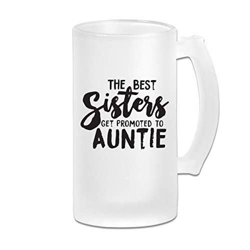 Poii Qon The Best Sisters Get Promoted to Auntie 16 Oz Frosted Glass Stein Wine Beer Mug Great Gift ()