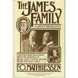 The James Family, F. O. Matthiessen, 0394742435