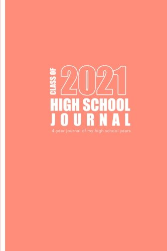 High School Journal - Class of 2021