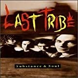 Substance & Soul by Last Tribe