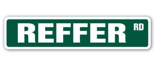 """Reefer Street Sign Hemp Weed herb Drug Hashish   Indoor/Outdoor   18"""" Wide"""