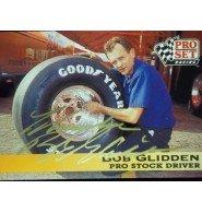 Signed Glidden, Bob 1992 Pro Set Racing Card autographed (Autographed Set)