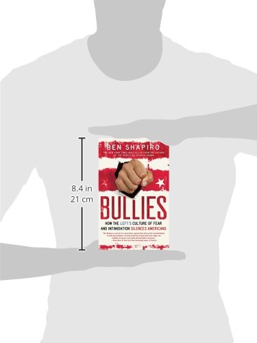 Large Product Image of Bullies: How the Left's Culture of Fear and Intimidation Silences Americans