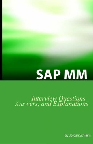 Download SAP MM Certification And Interview Questions: SAP MM Interview Questions, Answers, And Explanations ebook