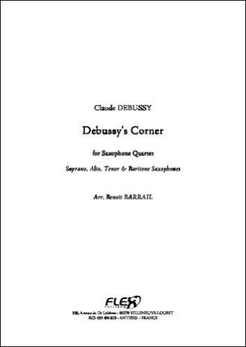 PARTITION CLASSIQUE - Debussy's Corner - C. DEBUSSY - Quatuor de Saxophones