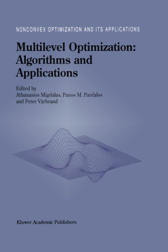 Multilevel Optimization: Algorithms and Applications (Nonconvex Optimization and Its Applications) by Brand: Springer