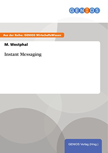 Instant Messaging (German Edition)