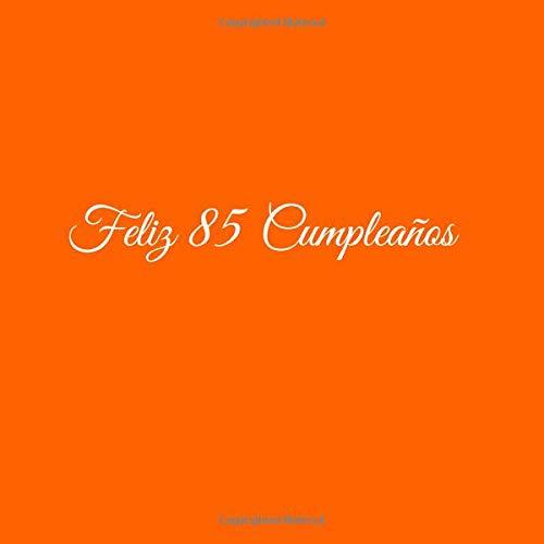 Amazon.com: Feliz 85 cumpleaños: Libro De Visitas 85 Años ...