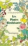 Les plantes bienfaisantes par Fleury de La Roche
