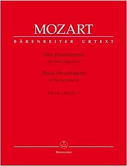 モーツァルト: ディヴェルティメント KV 136-138(バイオリン×2、ビオラ、チェロ)/ベーレンライター社/演奏用パート譜セット