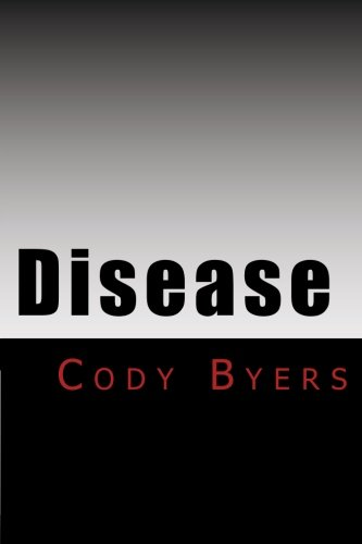 Disease: Whispers of the Pained God: Book 1 (Volume 1)