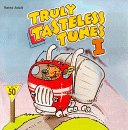 Truly Tasteless Tunes, 25 Hits