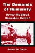 Read Online The Demands of Humanity: Army Medical Disaster Relief ebook