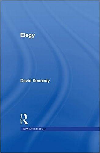 Elegy (The New Critical Idiom)