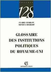 glossaire des institutions politiques du royaume uni 9782200343880 books. Black Bedroom Furniture Sets. Home Design Ideas