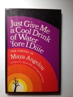 Just Give Me a Cool Drink of Water 'fore I Die 060603854X Book Cover