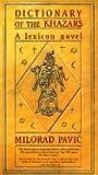 Dictionary of the Khazars : A Lexicon Novel in 100,000 Words, Female Edition