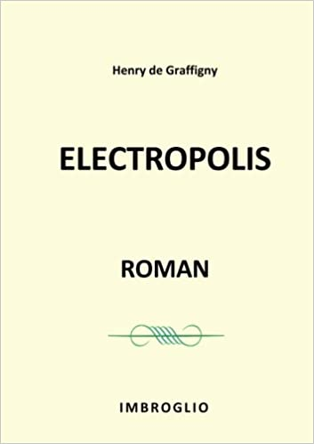 Electropolis Roman French Edition Henry De Graffigny