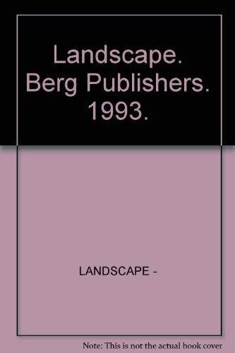 Landscape. Berg Publishers. 1993.