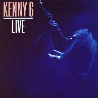 Kenny G - Kenny G Live(Reissue) - Lyrics2You