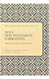 "Ava's New Testament Narratives : ""When the Old Law Passed Away"", Ava, 1580440371"