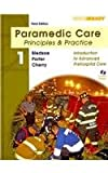 Paramedic Care : Principles and Practice; Volumes 1-5 Package and Drug Guide for Paramedics and Student Workbook Package, Bledsoe and Cherry, Richard A., 013815080X