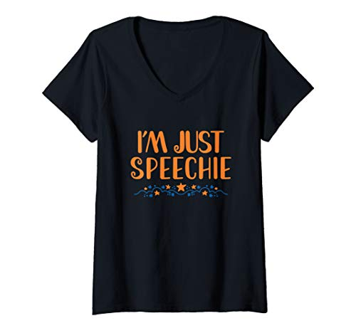 Womens I'm Just Speechie Cute SLP Speech Language Pathologist V-Neck T-Shirt