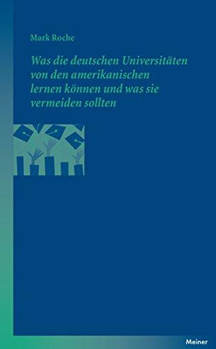 Was die deutschen Universitäten von den amerikanischen lernen können und was sie vermeiden sollten (Blaue Reihe) (German Edition)