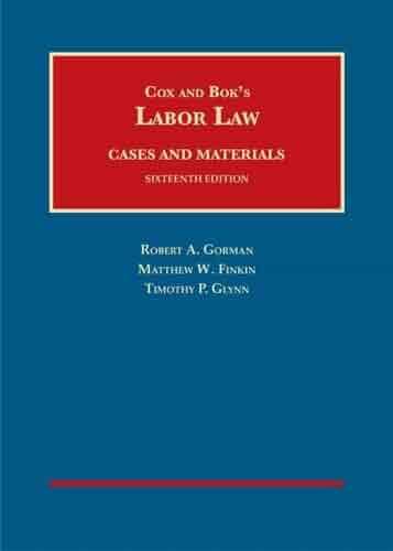 Labor Law (University Casebook Series)