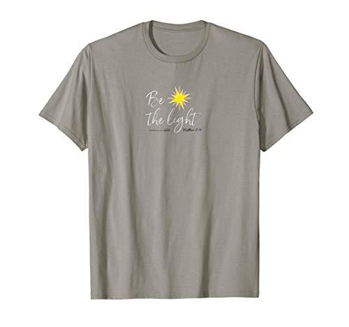 Be the Light T-Shirt: Matthew 5:14 Christian, Biblical Shirt]()