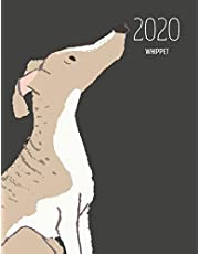 2020 Whippet: Dated Weekly Planner With To Do Notes & Dog Quotes - Whippet