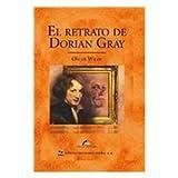 Image of El retrato de Dorian Gray/ The Picture of Dorian Gray (Clasicos Universales/ Universal Classics) (Spanish Edition)