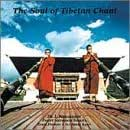 Soul Of Tibetan Chant, The