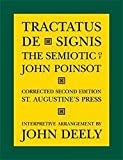 Tractatus de Signis : The Semiotic of John Poinsot, Poinsot, John, 1587318776