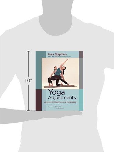 Yoga Adjustments: Philosophy, Principles, and Techniques ...