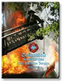 Columbia, SC Fire and Rescue Service, 1904-2004, Jansen, John D., Jr., 1932439307