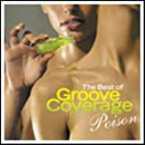 POISON - The Best of Groove Coverage -