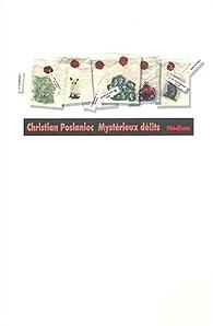 Mystérieux délits par Christian Poslaniec
