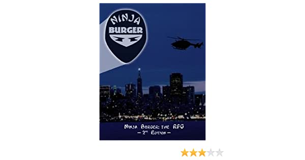 Ninja Burger: The RPG 2nd Edition: Michael Fiegel, Samuel ...