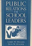img - for Public Relations for School Leaders book / textbook / text book