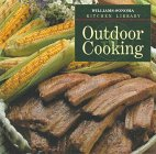 Outdoor Cooking (Williams Sonoma Kitchen Library)