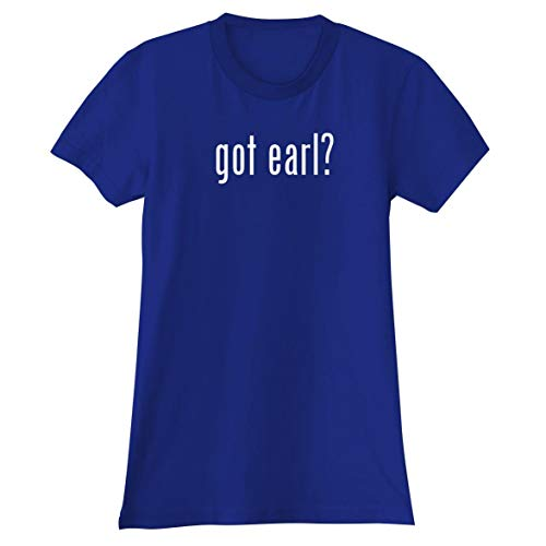 The Town Butler got Earl? - A Soft & Comfortable Women's Junior Cut T-Shirt, Blue, Small