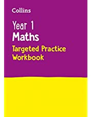 Year 1 Maths Targeted Practice Workbook: Ideal for Use at Home