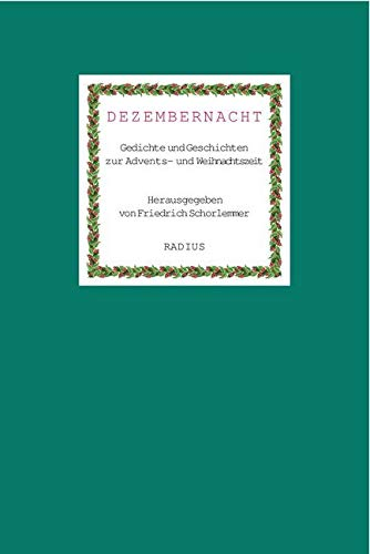 Dezembernacht  Gedichte Und Geschichten Zur Advents  Und Weihnachtszeit